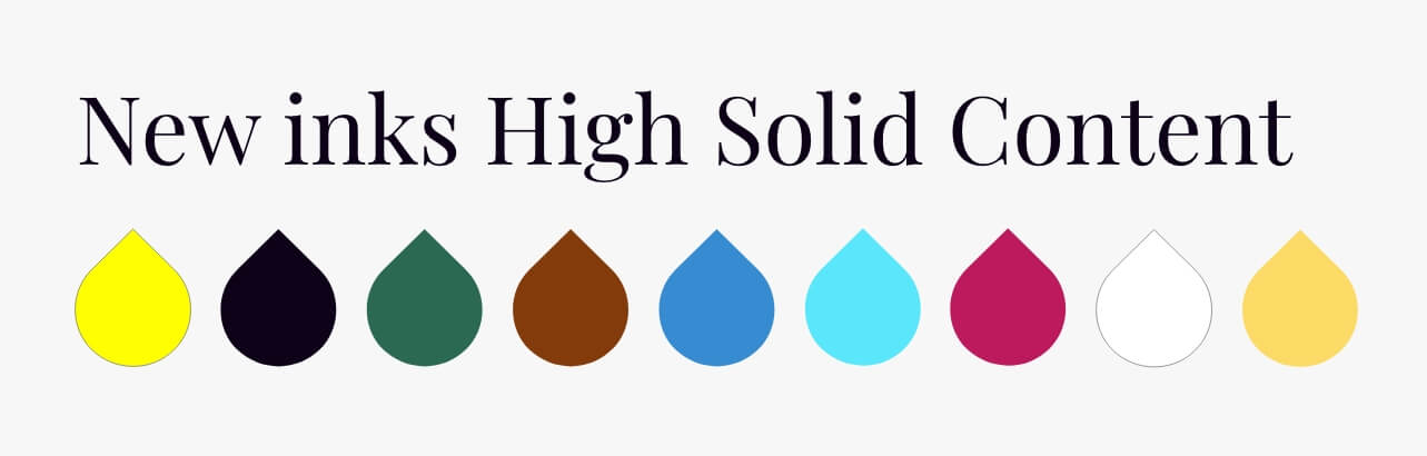 New inks High Solid Content